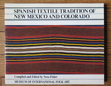 Spanish Textile Tradition of New Mexico and Colorado by Museum of International