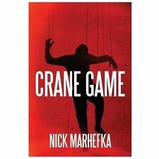 Crane Game by Nick Marhefka (2013, Paperback)