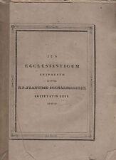 jus ecclesiasticum universum auctore r.p. frencisco schaltzgrueber - S.J - 1844