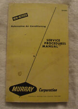 Murray Corporation Automobile Air Conditioning Service Procedures Manual- 1976