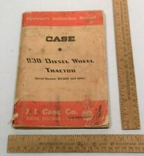 Case 930 Diesel Wheel Tractor Operators Instruction Manual J I Case Co
