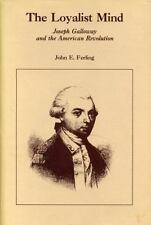 The Loyalist Mind: Joseph Galloway and the American Revolution-ExLibrary