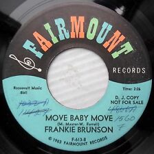 FRANKIE BRUNSON northern soul PROMO 45 MOVE BABY MOVE BOYS HAVE FEELINGS TOO F44