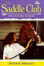 Very Good, Phantom Horse (Saddle Club), Bryant, Bonnie, Book