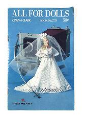 Vintage 1978 All For Dolls Crochet Knitting Pattern Book 270 Barbie Baby Dolls