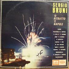 SERGIO BRUNI 'O RITRATTO 'E NAPULE  1966 IMPORT LA VOCE DEL PADRONE