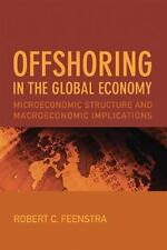 Offshoring in the Global Economy: Microeconomic Structure and Macroeco-ExLibrary