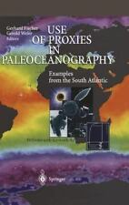 Use of Proxies in Paleoceanography : Examples from the South Atlantic (1999,...
