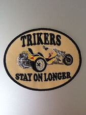 Trikers Stay On Longer Patch - Iron On Badge Embroidered Motif - Trike Triker