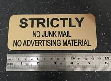 "STRICTLY NO JUNK MAIL ""GOLD"" - ENGRAVED SIGN with ADHESIVE - Size 60mm x 140mm"
