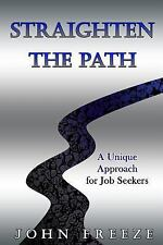 Straighten the Path: A Unique Approach for Job Seekers