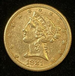 1881 $5 Liberty Gold Coin.! Uncertified.! NR.!