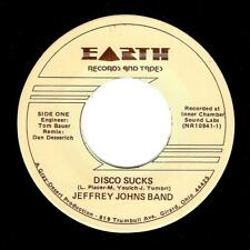 JEFFREY JOHNS BAND Disco Sucks Vinyl Record 7 Inch US Earth NR10941