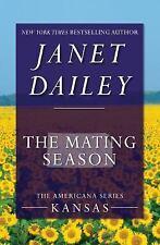 Mating Season : Kansas: By Dailey, Janet
