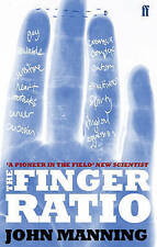 The Finger Book: Sex, Behaviour and Disease Revealed in the Fingers by John...