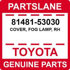 81481-53030 Toyota OEM Genuine COVER, FOG LAMP, RH