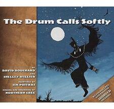NEW Drum Calls Softly by David Bouchard