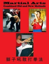 Lion's Roar San Da: Martial Arts Combined Old and New Methods by David Ross...