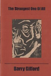 """WILLIAM BURROUGHS """"THE STRANGEST ONE OF ALL"""" BY BARRY GIFFORD - SIGNED EDITION"""