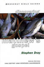 Matthew: Follow the King by Stephen Dray (Paperback, 1998)