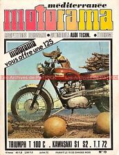 MOTORAMA 19 KAWASAKI 250 S1 350 S2 TRIUMPH 500 T100 Trophy Tourist Trophy 1972