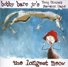 Longest Meow - Audio CD By BOBBY JR. BARE - VERY GOOD
