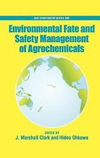 Environmental Fate and Safety Management of Agrochemicals (ACS Symposi-ExLibrary