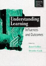 Developing Practice in Primary Education: Understanding Learning : Influences...