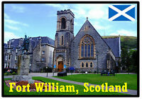 FORT WILLIAM, SCOTLAND - SOUVENIR NOVELTY FRIDGE MAGNET - SIGHTS / NEW / GIFTS