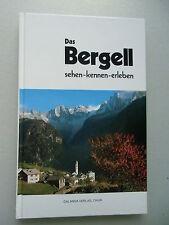 Das Bergell sehen kennen erleben Eine Auslese von Kurz-Beiträgen 1987 Schweiz