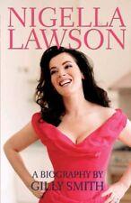 Nigella Lawson: The Unauthorised Biography-Gilly Smith