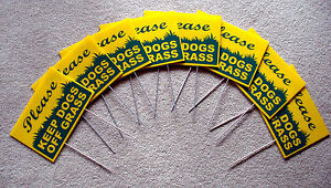 """8 PLEASE KEEP DOGS OFF GRASS 8""""X12"""" Plastic Coroplast Signs w/Stakes  yell/green"""