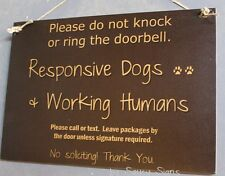 Do Not Knock Responsive Dogs and Working Humans Warning Sign No Soliciting