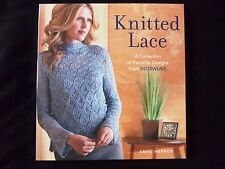 KNITTED LACE - A Collection of Favourite Designs from INTERWEAVE by Anne Merrow