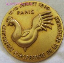 BG10281 - INSIGNE CONFERENCE EUROPEENNE DE LA RESISTANCE 1946 PARIS