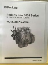 Perkins NEW 1000 Series Workshop Manual Models AJ to AS AND YG to YK