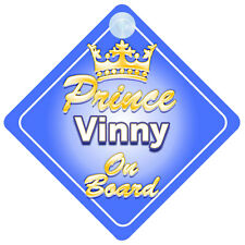 Crown Prince Vinny On Board Personalised Boy Car Sign Child Gift