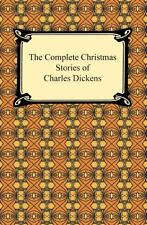 The Complete Christmas Stories of Charles Dickens by Charles Dickens (2009, Trade Paperback)