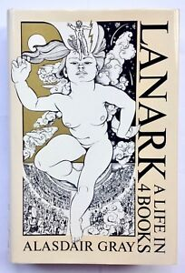 Lanark by Alasdair Gray **Signed U.S 1st/1st**