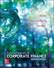 Fundamentals Of Corporate Finance: By Stephen Ross, Randolph Westerfield, Bra...