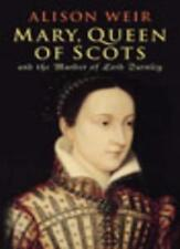 Mary Queen Of Scots: And The Murder Of Lord Darnley,Alison Weir- 9780224060233