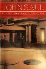 NEW - The Manhattan Hunt Club by Saul, John