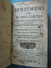 SENTIMENS DE  M. DESCARTES TOUCHANT L'ESSENCE & LES PROPRIETEZ DU CORPS, 1680.