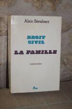 Droit Civil - La Famille - Alain Bénabent - Huitième édition - 1997