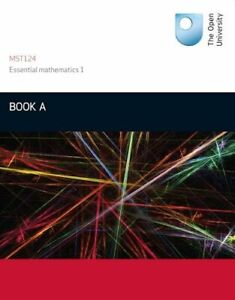 Book A: Units 1-3 Essential Mathematics1: by Open University Course Team Book