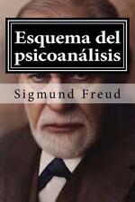 Esquema Del Psicoanalisis : Y Otros Escritos de Doctrina Psicoanalitica by...