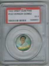1932 Orbit Gum LEFTY GOMEZ # 120 Pin (PSA 5 EX) MLB Hall of Fame (651
