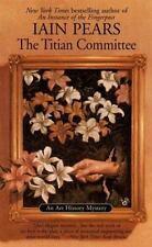 Iain Pears / Titian Committee Art History Mystery 1999 Mystery Fiction