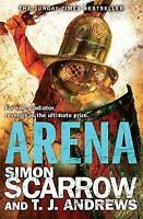 Arena by Scarrow, Simon|Andrews, T. J. (Paperback book, 2013)
