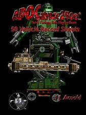 Apocalypse 2500 50 Vehicle Record Sheets by J. L. Arnold (2015, Paperback)